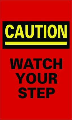 Message / Slogan Mats -#610 Caution Watch Your Step
